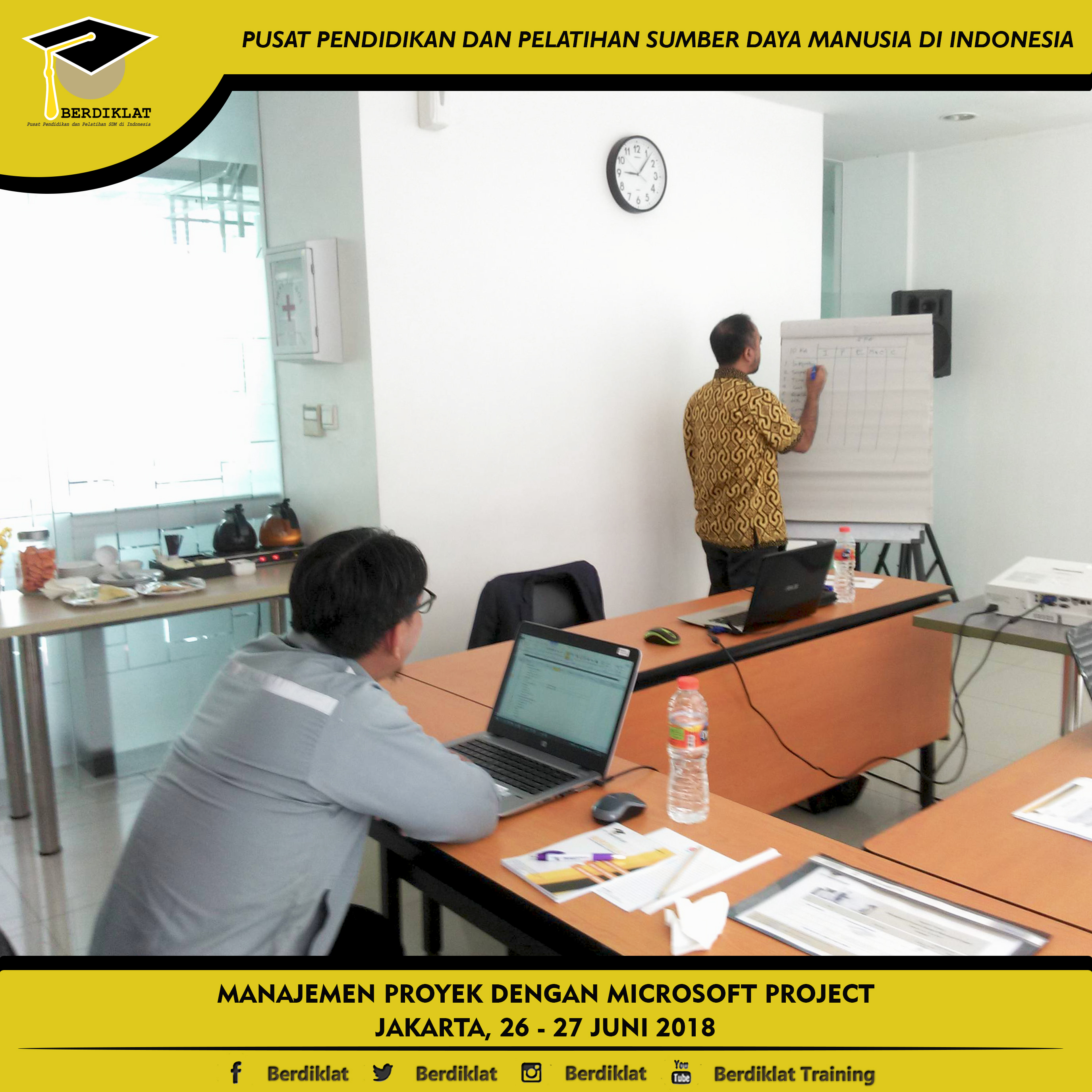 MANAJEMEN PROYEK DENGAN MICROSOFT PROJECT Jakarta, 26 - 27 Juni 2018 Berdiklat  dkjf